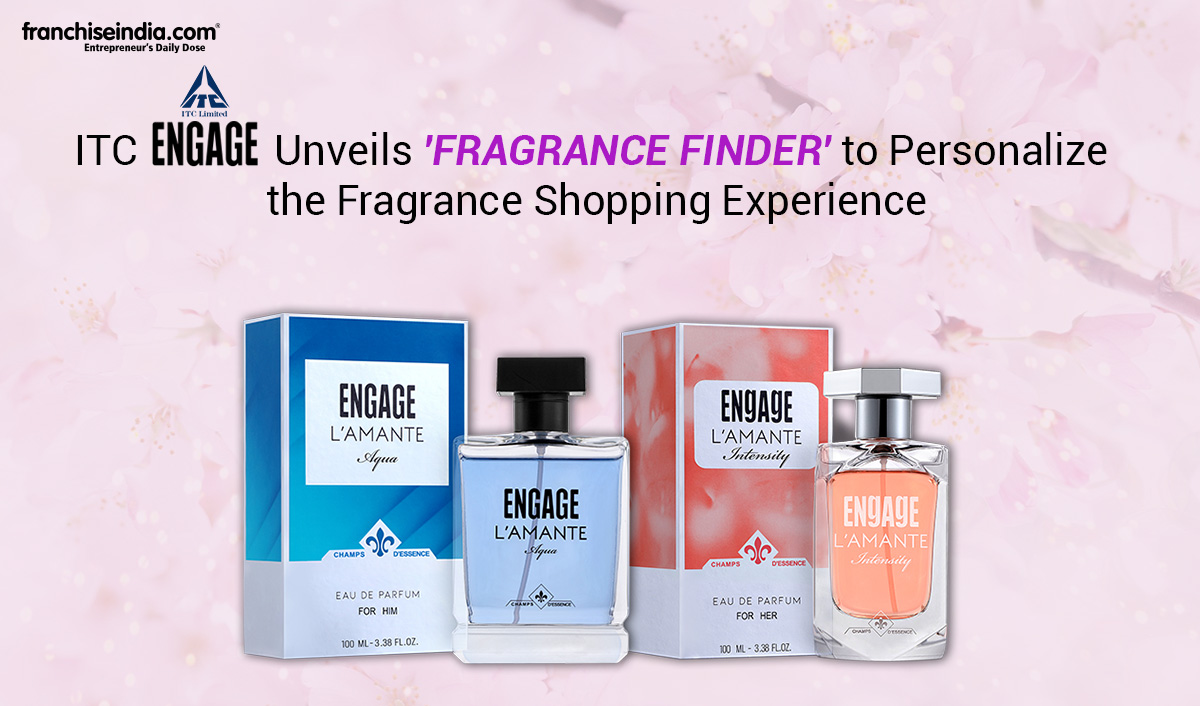 ITC Engage Unveils 'Fragrance Finder' to Personalize the Fragrance Shopping Experience