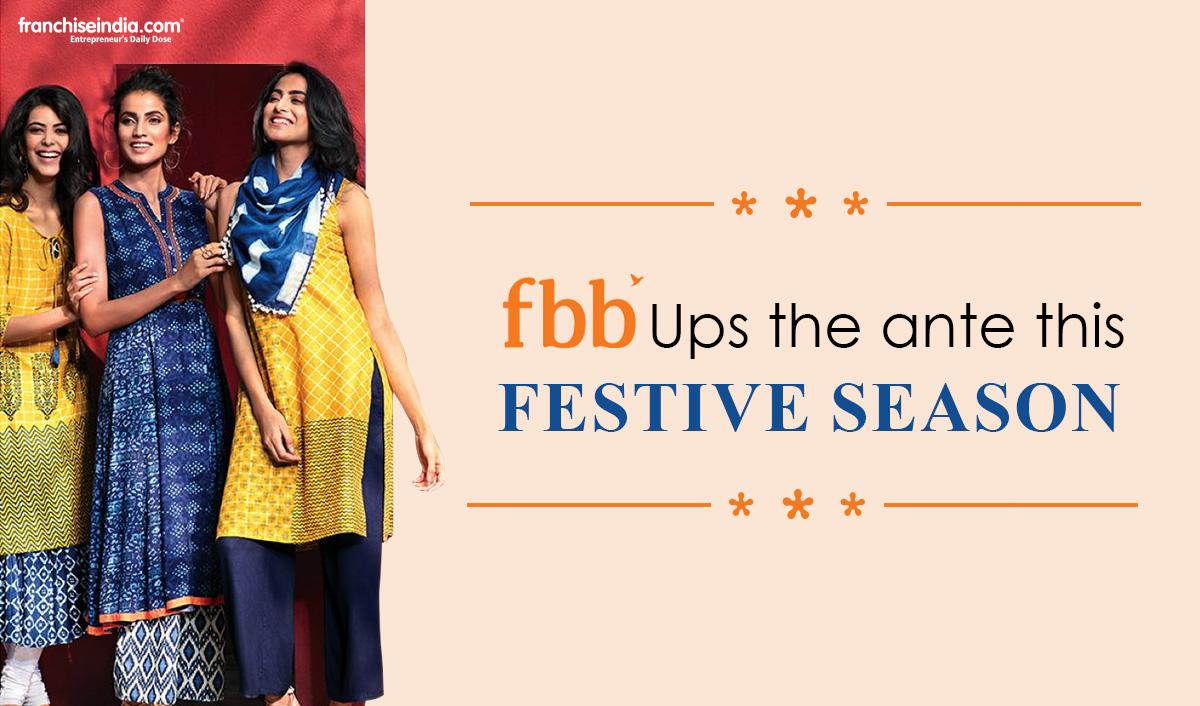 fbb Ups The Ante This Festive Season