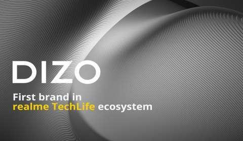Realme Unveils New Tech Lifestyle Brand Dizo