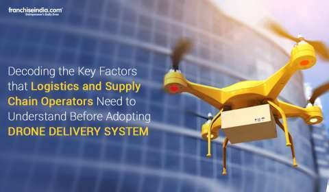 Decoding the Key Factors that Logistics and Supply Chain Operators Need to Understand Before Adopting Drone Delivery System