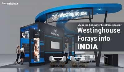 US-based Consumer Electronics Maker Westinghouse Forays into India