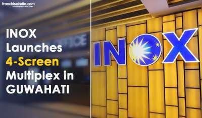INOX Launches 4-Screen Multiplex in Guwahati